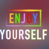 enjoy-yourself